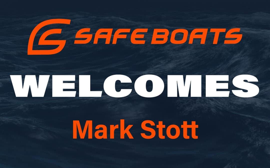 SAFE Boats International Welcomes Mark Stott to Business Development Team